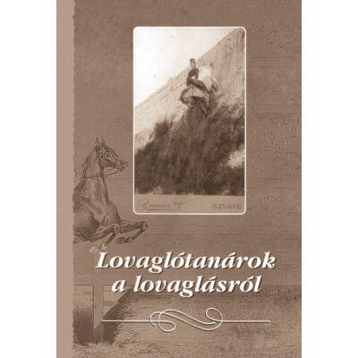 Lovaglótanárok a lovaglásról