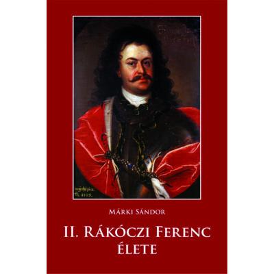 II. Rákóczi Ferenc élete