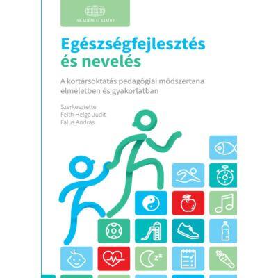 Egészségfejlesztés és nevelés