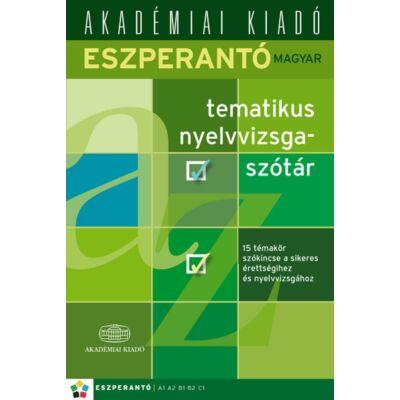 Eszperantó-magyar tematikus nyelvvizsgaszótár