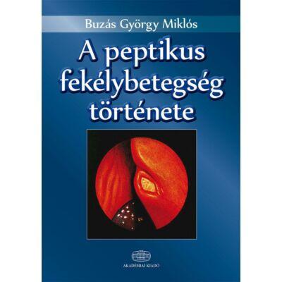 A peptikus fekélybetegség története