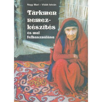 Türkmen nemezkészítés és mai felhasználása