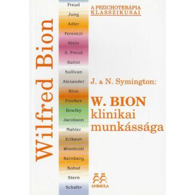 W. Bion klinikai munkássága