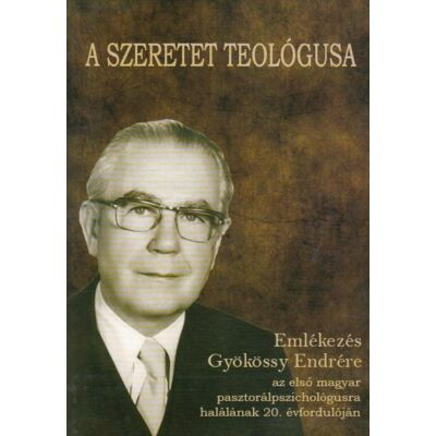 A szeretet teológusa