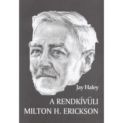A rendkívüli Milton H. Erickson