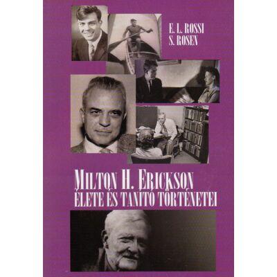 Milton H. Erickson élete és tanító történetei