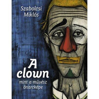A clown mint a művész önarcképe