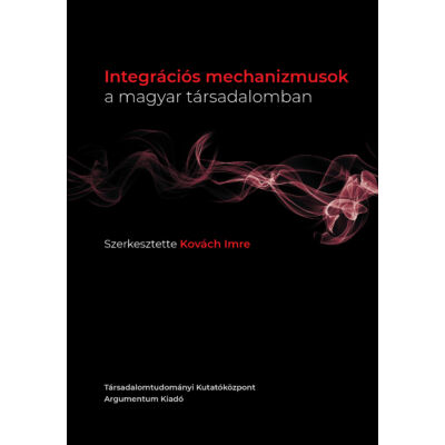 Integrációs mechanizmusok a magyar társadalomban