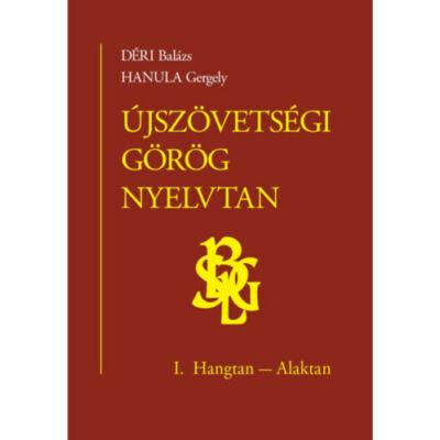 Újszövetségi görög nyelvtan I.