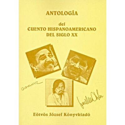 Antología del cuento hispanoamericano del siglo XX