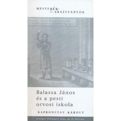Balassa János és a pesti orvosi iskola