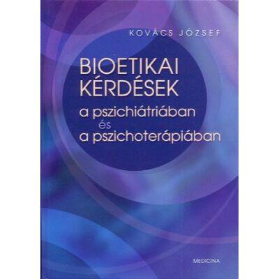 Bioetikai kérdések a pszichiátriában és a pszichoterápiában