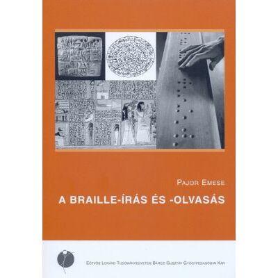 A Braille-írás és -olvasás