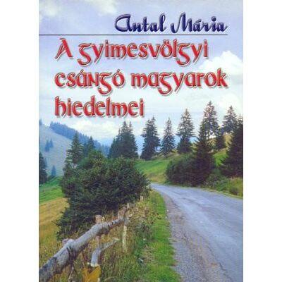 A gyimesvölgyi csángó magyarok hiedelmei