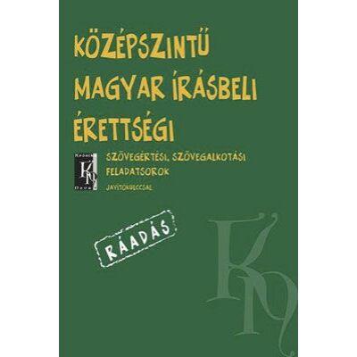 Középszintű magyar írásbeli érettségi RÁADÁS