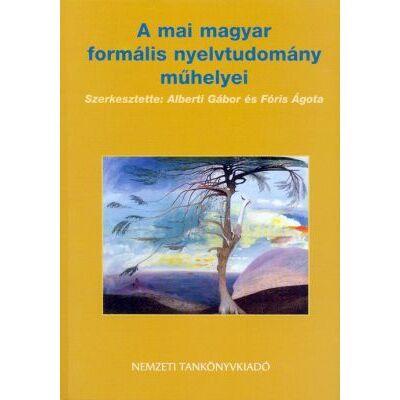 A mai magyar formális nyelvtudomány műhelyei