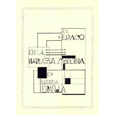 El espacio en la narrativa moderna en lengua española