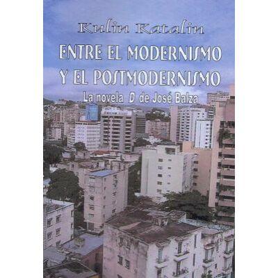 Entre el modernismo y el postmodernismo