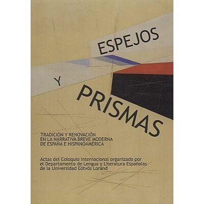 Espejos y Prismas (Tükrök és prizmák)