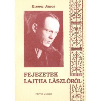 Fejezetek Lajtha Lászlóról