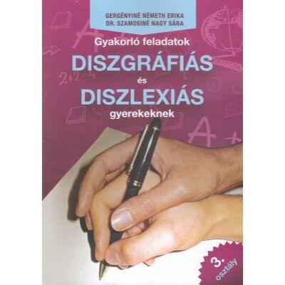 Gyakorló feladatok diszgráfiás és diszlexiás gyerekeknek 3. osztály