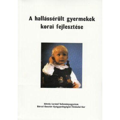 A hallássérült gyermekek korai fejlesztése