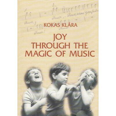 Joy Through the Magic of Music