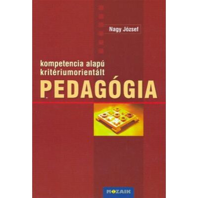 Kompetenciaalapú kritériumorientált pedagógia