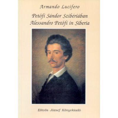 Petőfi Sándor Szibériában (Alessandro Petőfi in Siberia)
