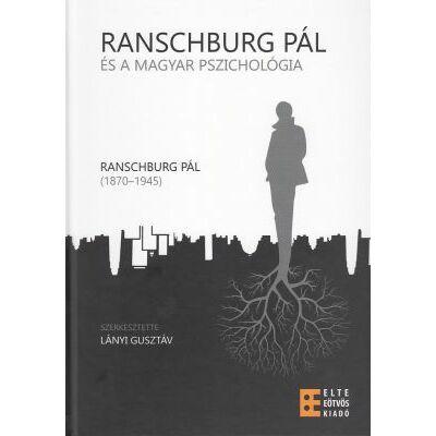 Ranschburg Pál és a magyar pszichológia