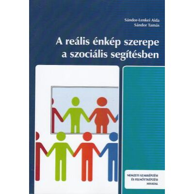 A reális énkép szerepe a szociális segítésben