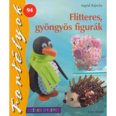 Flitteres, gyöngyös figurák