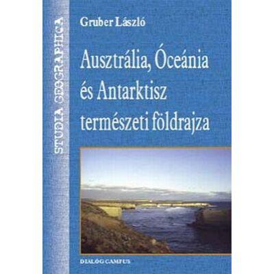 Ausztrália, Óceánia és az Antarktisz természeti földrajza