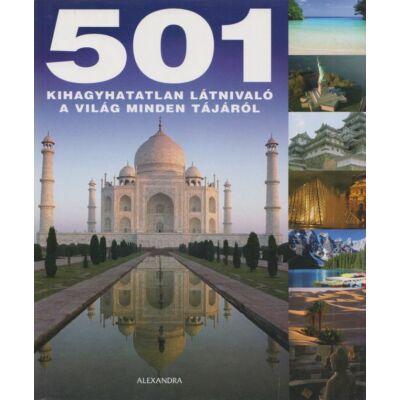 501 kihagyhatatlan látnivaló a világ minden tájáról
