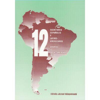 12 escritores españoles y latinoamericanos