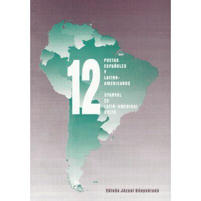 12 poetas españoles y latino-americanos