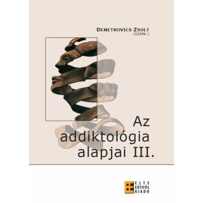 Az addiktológia alapjai III.