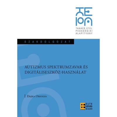 Autizmus spektrumzavar és digitáliseszköz-használat