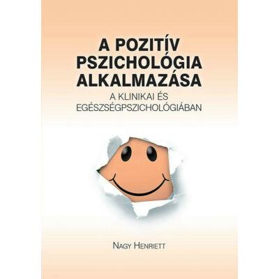 A pozitív pszichológia alkalmazása