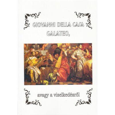 Galateo, avagy a viselkedésről (kétnyelvű kiadvány)