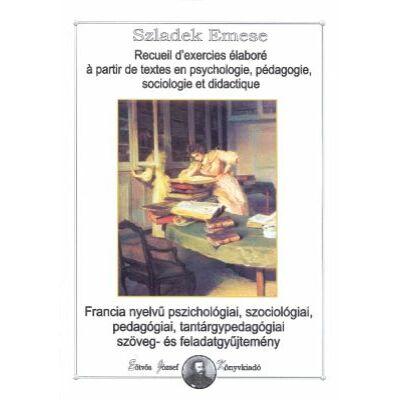 Recueil d'exercies élaboré á partir de textes en psychologie, pédagogie, sociologie et didactique