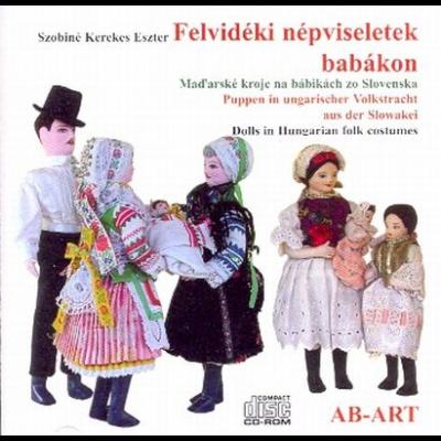 Felvidéki népviseletek babákon (CD-ROM)