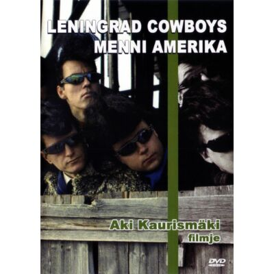 Leningrad Cowboys menni Amerika (DVD)