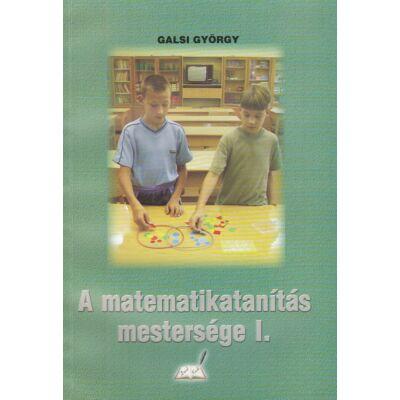 A matematikatanítás mestersége I.
