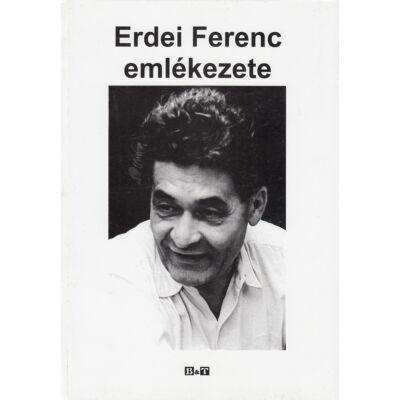 Erdei Ferenc emlékezete