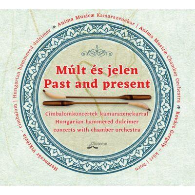 Múlt és jelen / Past and present (CD)