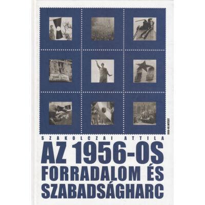 Az 1956-os forradalom és szabadságharc