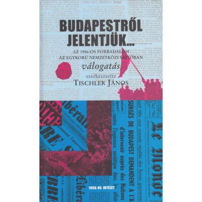 Budapestről jelentjük...