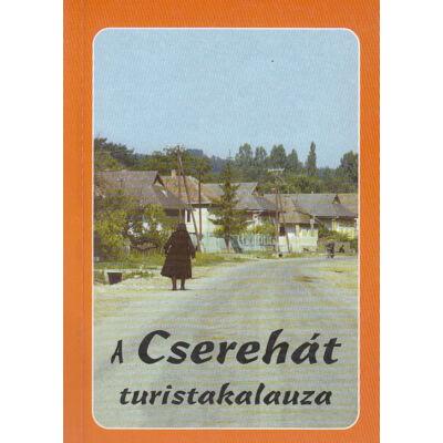 A Cserehát turistakalauza