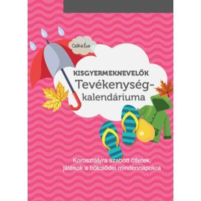 Kisgyermeknevelők tevékenységkalendáriuma